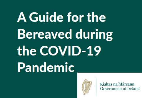 COVID-19 (Coronavirus): A Guide for the Bereaved